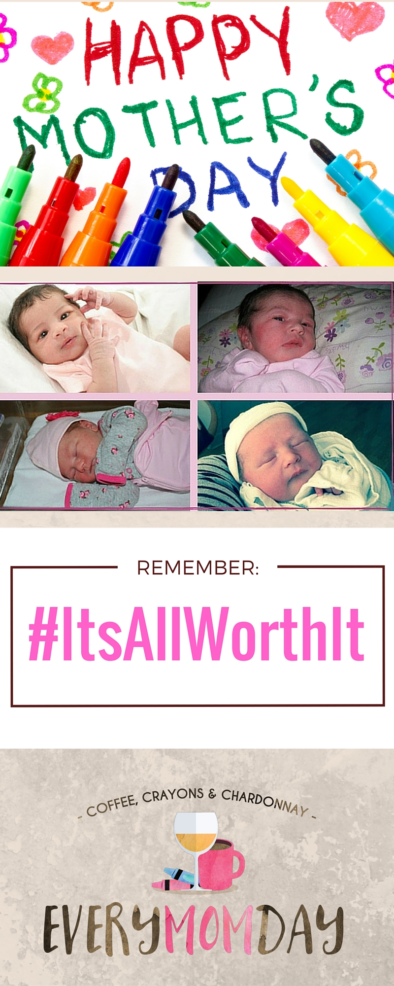 This Mother's Day, Remember that It's ALL Worth It! EveryMomDay.com