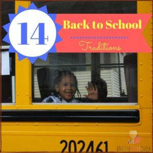 14 Super Fun Back to School Traditions