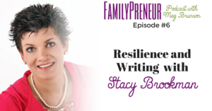 Resilience and Writing with Stacy Brookman