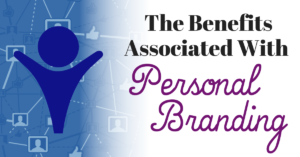 The Benefits of Personal Branding