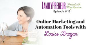 Online Marketing and Automation Tools with Louise Brogan – 015