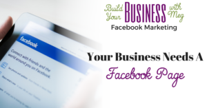 It's Not Optional. Your Business Needs a Facebook Business Page
