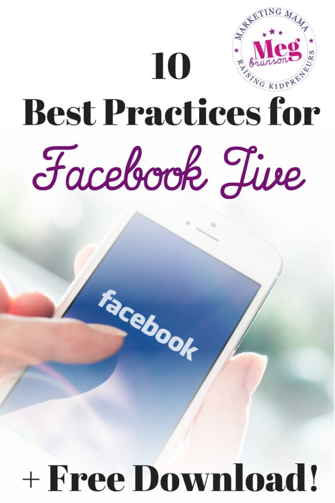 FREE Download: Facebook Live Best Practices - Meg Brunson