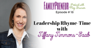 Leadership Rhyme-Time with Tiffany Timmons-Saab – 018