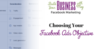 Choosing your Facebook Ad Objective