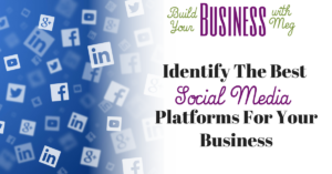 The Best Social Media for Your Business