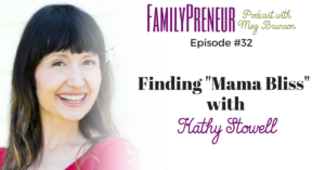 "Finding ""Mama Bliss"" with Kathy Stowell"