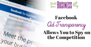 Facebook Ad Transparency Allows You to Spy on the Competition