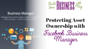 Protecting Asset Ownership with Facebook Business Manager