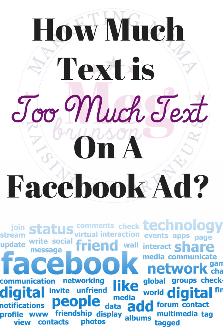 How much text is too much text on a Facebook Ad? - Meg Brunson