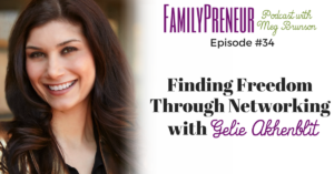 Finding Freedom Through Networking with Gelie Akhenblit