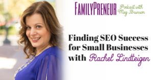 Finding SEO Success with Rachel Lindteigen