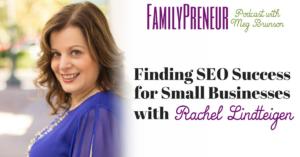 Finding SEO Success with Rachel Lindteigen