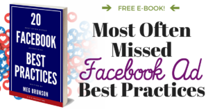 Most Often Missed Facebook Ad Best Practices