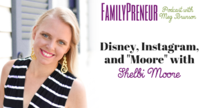 """Disney, Instagram, and """"Moore"""" with Shelbi Moore"""