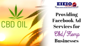 Facebook Ads for CBD and Hemp Related Businesses