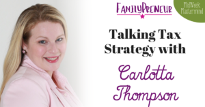 Talking Tax Strategy with Carlotta Thompson
