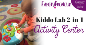 GIVEAWAY: Kiddo Lab 2 in 1 Activity Center Review