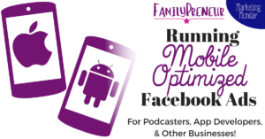 Mobile Optimized Facebook Ads