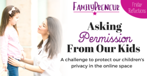 Asking Permission From Our Kids