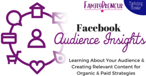Audience Insights: Learning About Your Audience & Creating Relevant Content