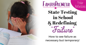 "State Testing in School & Redefining ""Failure"""