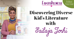 Discovering Diverse Kid Literature with Sailaja Joshi