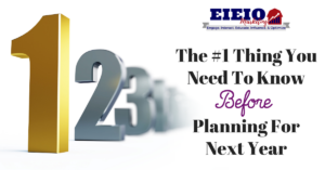 The #1 Thing You NEED To Know Before Planning For Next Year