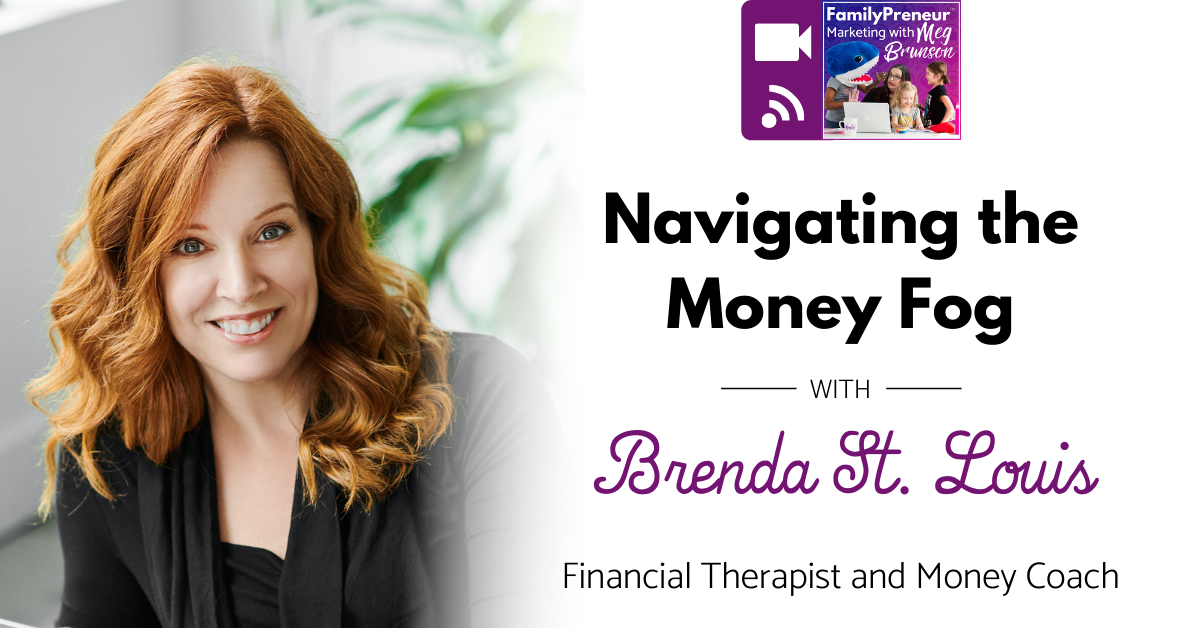 Navigating the Money Fog with Brenda St. Louis
